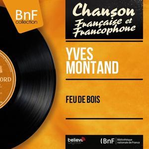 Feu de bois (Mono Version)