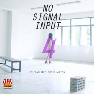 No Signal Input, Vol. 4