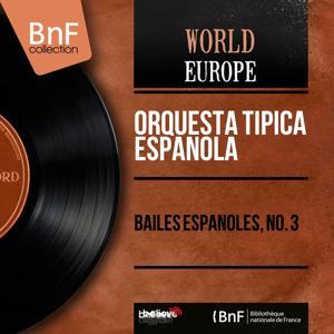 Bailes Espanoles, No. 3 (Mono Version)