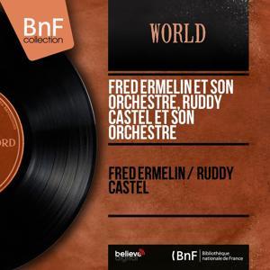 Fred Ermelin / Ruddy Castel (Mono Version)
