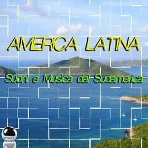 America Latina (Suoni e Musica dal Sudamerica)