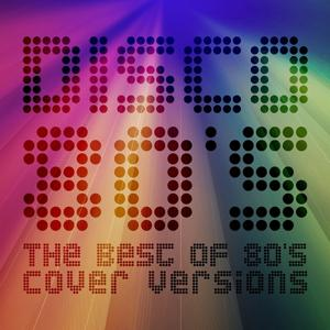 Disco 80's (The Best of 80's Cover Versions)