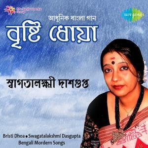 Swagatalakshmi Dasgupta - Bristi Dhoa