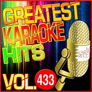 Greatest Karaoke Hits, Vol. 433