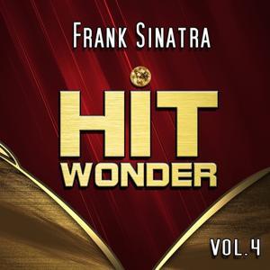 Hit Wonder: Frank Sinatra, Vol. 4