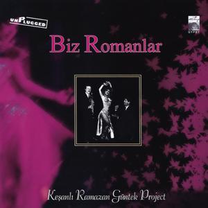 Biz Romanlar (Unplugged)