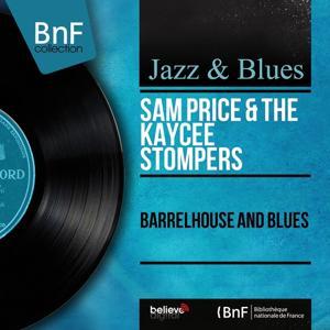 Barrelhouse and Blues (Mono Version)