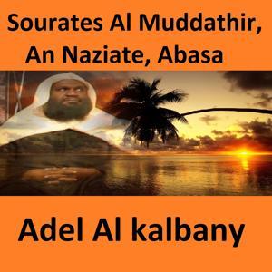 Sourates Al Muddathir, An Naziate, Abasa (Quran - Coran - Islam)