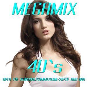 Over the Rainbow / Summertime / Zip I De Doo Dah (Megamix 40's)