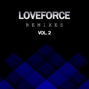 Loveforce Remixes, Vol. 2