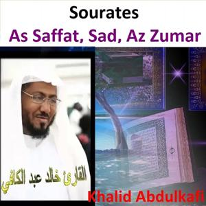 Sourates As Saffat, Sad, Az Zumar (Quran - Coran - Islam)