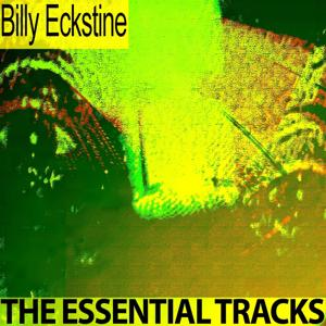 The Essential Tracks (Remastered)