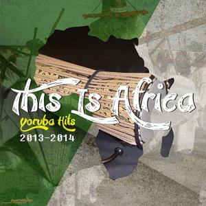 Yoruba Hits 2013-2014