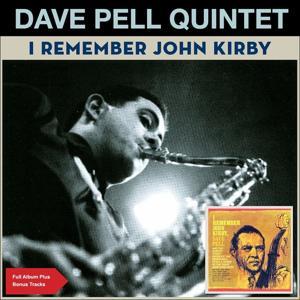 I Remember John Kirby (Full Album Plus Bonus Tracks)