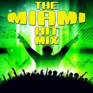 The Miami Hit Mix
