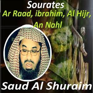 Sourates Ar Raad, Ibrahim, Al Hijr, An Nahl (Quran - Coran - Islam)
