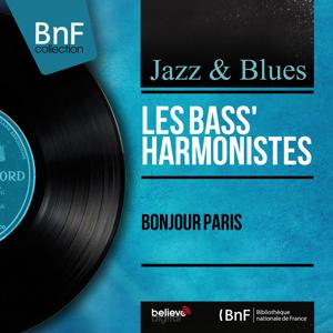 Bonjour Paris (Mono version)