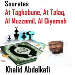 Sourates At Taghabune, At Talaq, Al Muzzamil, Al Qiyamah (Quran - Coran - Islam)