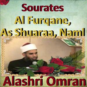 Sourates Al Furqane, As Shuaraa, Naml (Quran - Coran - Islam)