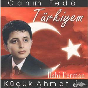 Canım Feda Türkiyem
