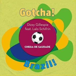 Chega de Saudade (Brazil!)