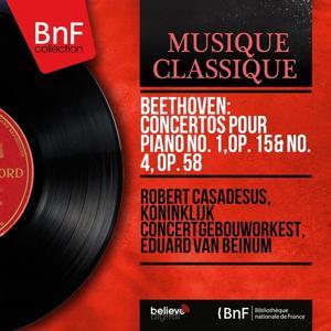 Beethoven: Concertos pour piano No. 1, Op. 15 & No. 4, Op. 58 (Mono Version)