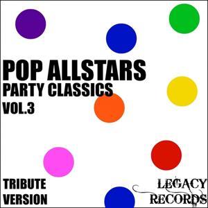 Pop AllStars - Party Classics, Vol. 3