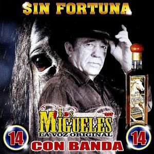Sin Fortuna / 14 Con Banda