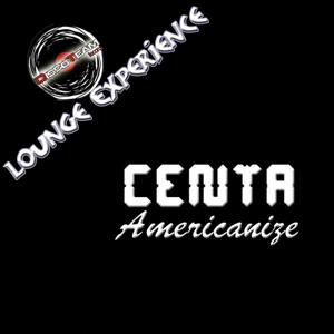 Americanize (Lounge Experience)