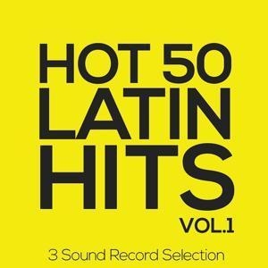 Hot 50 Latin Hits, Vol. 1 (3 Sound Record Selection)