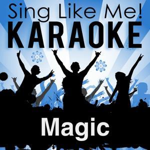 Magic (Karaoke Version)