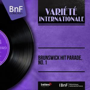 Brunswick Hit Parade, No. 1 (Mono Version)
