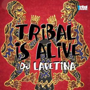 Tribal Is Alive