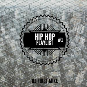 Hip Hop Playlist, Vol. 1