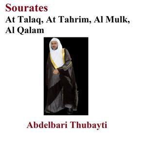 Sourates At Talaq, At Tahrim, Al Mulk, Al Qalam