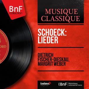 Schoeck: Lieder (Stereo Version)