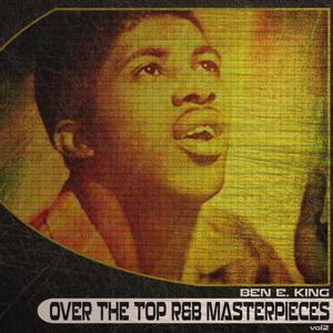 Over the Top R&B Masterpieces, Vol. 2 (Remastered)