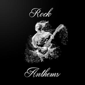 Rock Anthems, Vol. 07