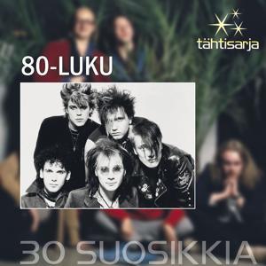 Tähtisarja - 30 Suosikkia / 80-luku