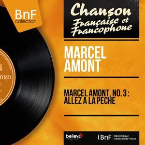 Marcel Amont, no. 3 : Allez à la pêche (Mono Version)