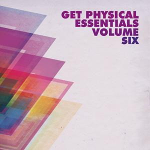 Get Physical Music Presents: Get Physical Essentials, Vol. 6