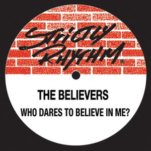 Who Dares To Believe In Me?