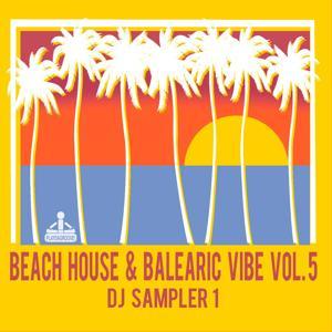 Beach House & Balearic Vibe, Vol. 5