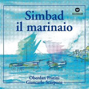 Simbad Il Marinaio (Balletto In Un Prologo, Sette Scene E Finale)