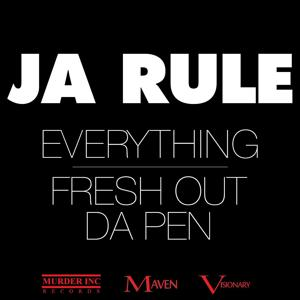 Everything / Fresh Out Da Pen