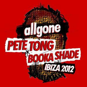 All Gone Pete Tong & Booka Shade Ibiza 2012