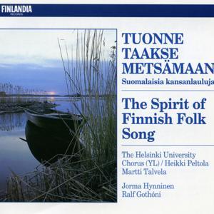 Tuonne taakse metsämaan - Suomalaisia kansanlauluja [The Spirit of Finnish Folk Song]