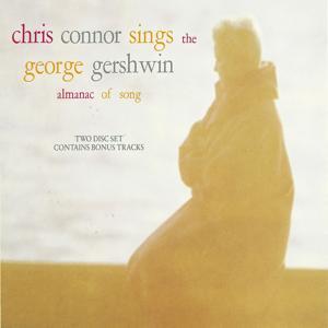 Chris Connor Sings the George Gershwin Almanac Of Song