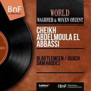 Blad Tlemcen / Ouach Dani Haoues