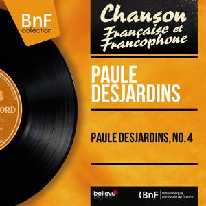 Paule Desjardins, no. 4 (Mono Version)